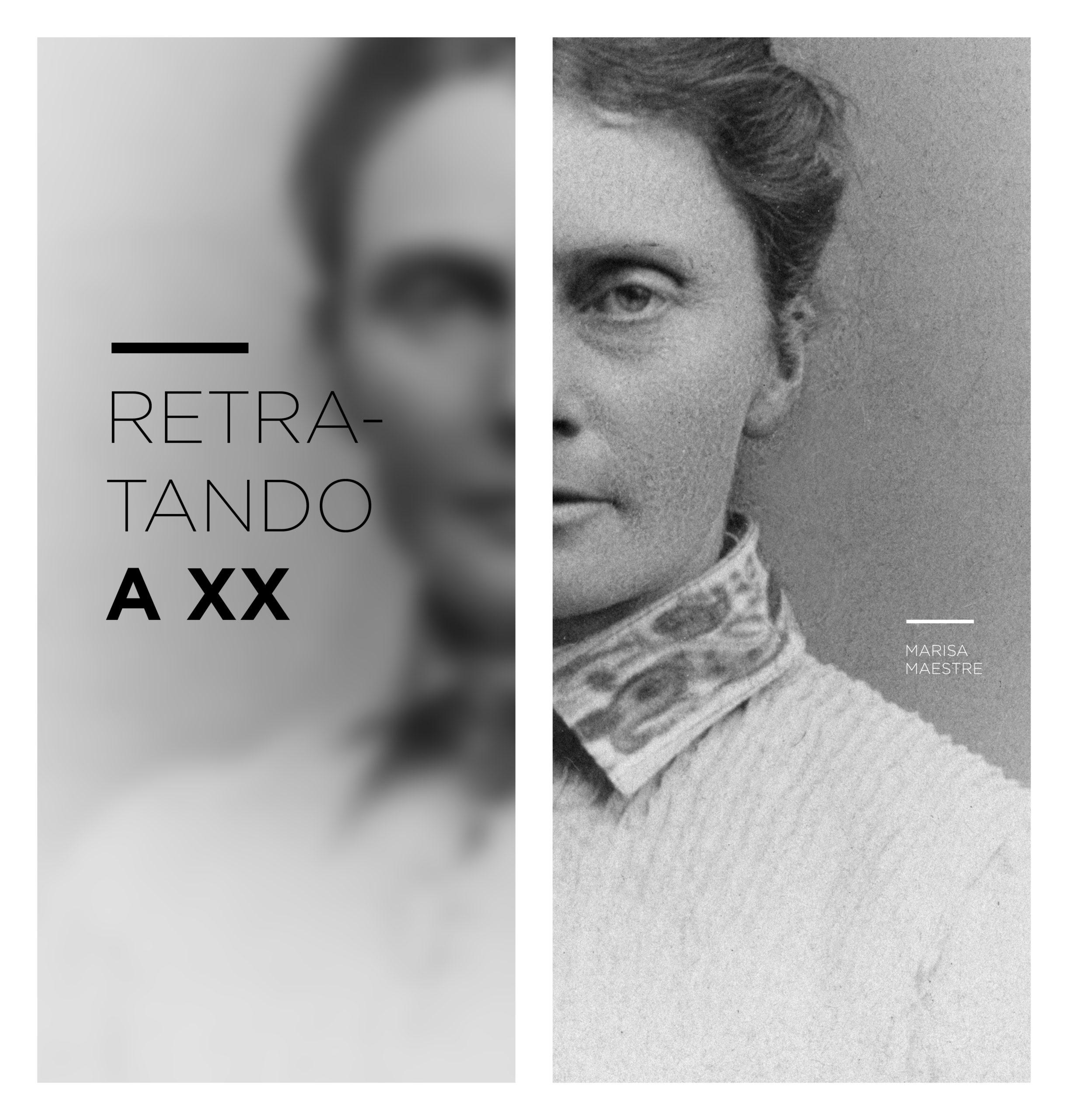 "MARISA MAESTRE  ""Retratando a XX"" – Del 7 al 26 de septiembre de 2017. SALA C"